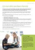 Saint-Gobain selskaber bag verdens første lavenergi legehus: - Isover - Page 7