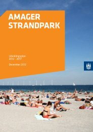 Amager Strands Udviklingsplan 2012-2017 - Amager Strandpark