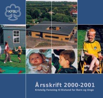 Årsskrift 2000-2001 - Kristelig Forening til Bistand for Børn og Unge