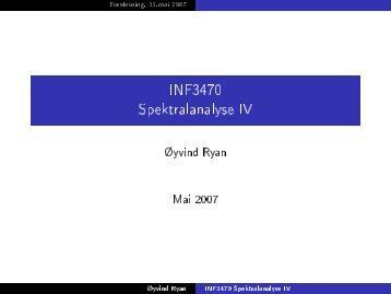 INF3470 Spektralanalyse IV
