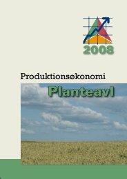Produktionsøkonomi Planteavl 2008 - LandbrugsInfo