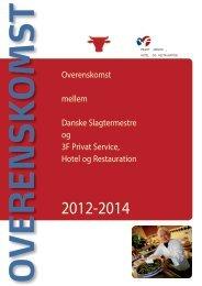 3F overenskomst 2012-2014 - Danske Slagtermestre