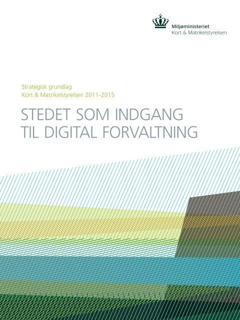 Stedet Som Indgang Til Digital Forvaltning Servicefaellesskabet