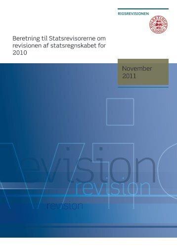 Beretning om revisionen af statsregnskabet for 2010 - Rigsrevisionen