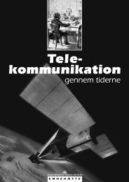 Telekommunikation gennem tiderne - Danmarks Tekniske Museum