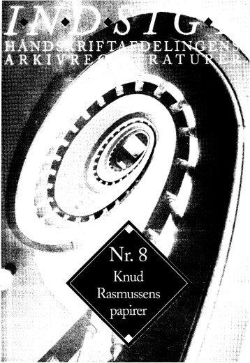 Knud Rasmussens papirer - Det Kongelige Bibliotek