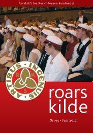 Roars Kilde Nr. 94 - Juni 2012 - Roskildenser samfundet.