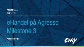 eHandel på Agresso Milestone 3