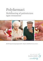 Polyfarmaci – mobilisering af patientens egne ... - Region Sjælland
