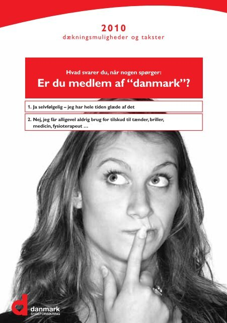"Takstbrochure 2010 - Sygeforsikringen ""danmark"""