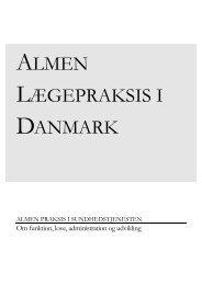 almen lægepraksis i danmark - Statens Institut for Folkesundhed