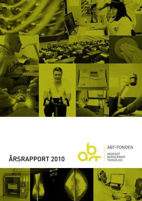 ÅRSRAPPORT 2010 - Fonden for Velfærdsteknologi