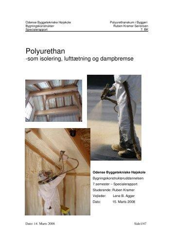Polyurethan - Brint Dome City