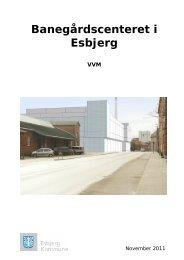 Banegårdscenteret i Esbjerg VVM - Esbjerg Kommune