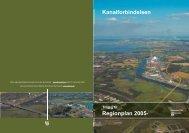 Kanalforbindelsen Regionplan 2005- - Naturstyrelsen