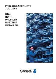 STÅL RØR PROFILER RUSTFRIT METALLER PRIS- OG ...