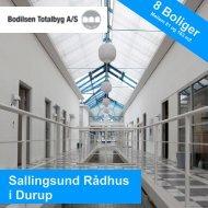 Sallingsund Rådhus i Durup 8 Boliger - Bodilsen Totalbyg A/S