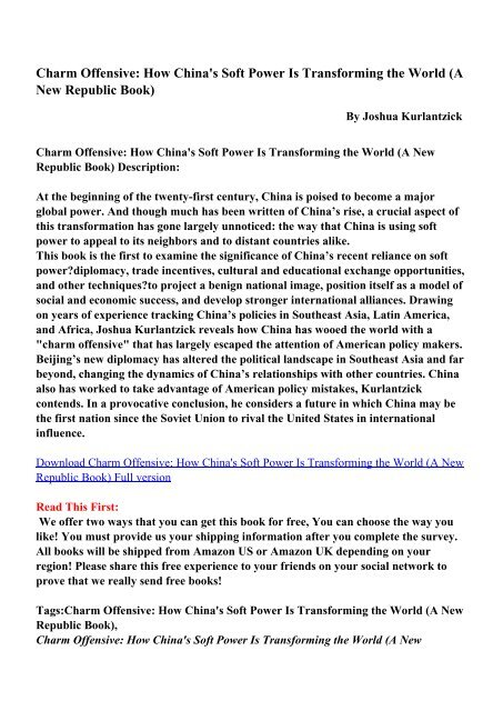 Charm Offensive: How China's Soft Power Is Transforming the World ...