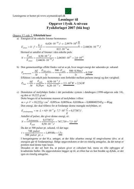 Løsninger til Opgaver i fysik A-niveau Fysikforlaget ... - szymanski spil