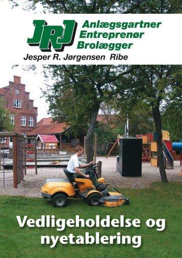 Vedligeholdelse og nyetablering - JRJ Ribe