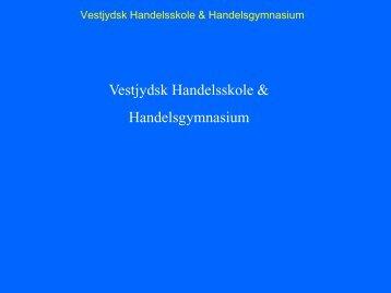 Vestjydsk Handelsskole & Handelsgymnasium - Viggo ...