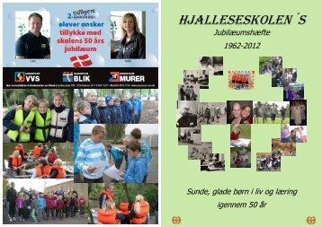 Jubilæumshæfte - Hjalleseskolen - Odense Kommune