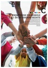 fremtidens folkeskole - Én af verdens bedste - Skolens rejsehold