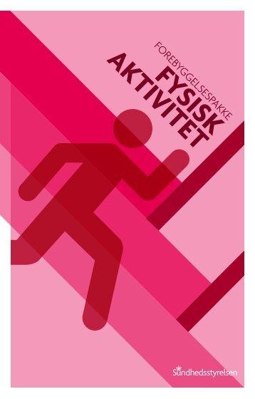 Forebyggelsespakke om fysisk aktivitet - Sundhedsstyrelsen