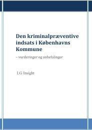 Den kriminalpræventive indsats i Københavns Kommune - LG insight