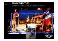 MINI COLLECTION. URBAN STYLE TOUR 2008. CHINA.