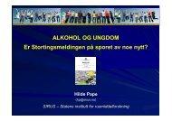 ALKOHOL OG UNGDOM Er Stortingsmeldingen på sporet av noe nytt?