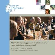 15 skridt til forebyggelse af alkoholproblemer - Sund By Netværket
