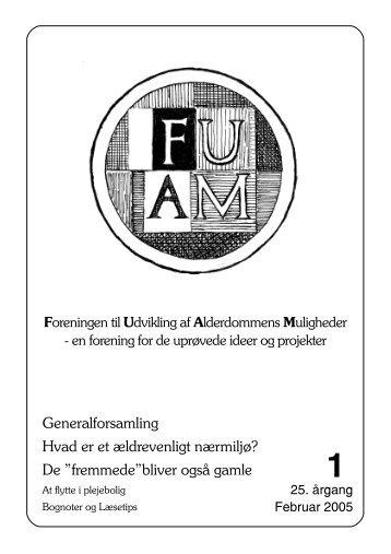 Nyt nr. 1/2005 - Foreningen til Udvikling af Alderdommens Muligheder