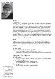 Profil Ansættelser Computer kompetencer Curriculum Vitae