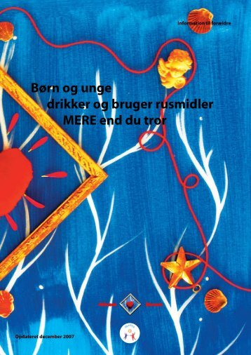 Børn og unge drikker og bruger rusmidler MERE end du tror - paarisa