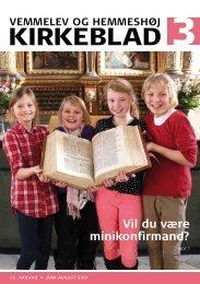 Kirkeblad nr. 3: Juni - august 2013 - Vemmelev og Hemmeshøj kirker