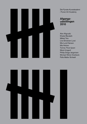 Download the Catalogue PDF - Afgangs-undstillingen 2010
