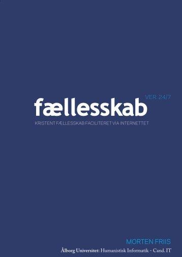 Faellesskab ver 24-7 speciale Morten Friis - Aalborg Universitet