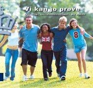 "(2007) ""Vi kan jo prøve"" - Undervisningsministeriet"