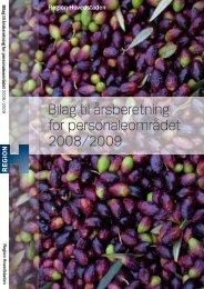 Bilag til årsberetning for personaleområdet 2008/2009.pdf - Region ...