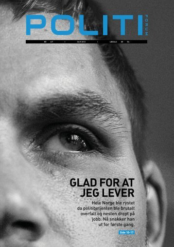 GLAD FOR AT JEG LEVER - Politiforum