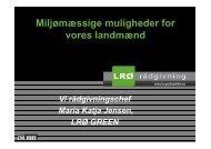 Miljømæssige muligheder for vores landmænd - LRØ