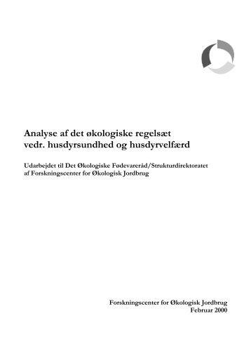 Analyse af det økologiske regelsæt vedr. husdyrsundhed og ...