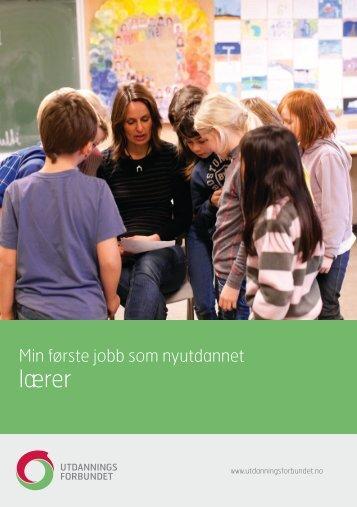 Min første jobb som nyutdannet lærer - Utdanningsforbundet
