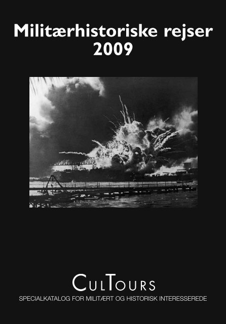 Militærhistoriske rejser 2009 - Cultours