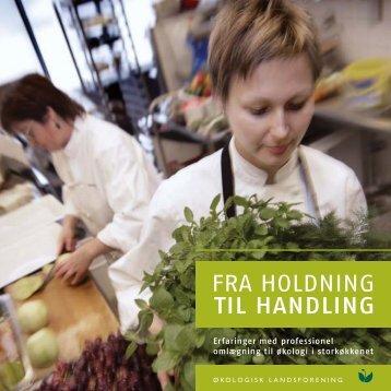 FRA HOLDNING TIL HANDLING - Altomkost.dk