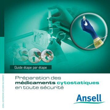 Manipulation des cytostatiques en toute sécurité - Ansell Healthcare ...