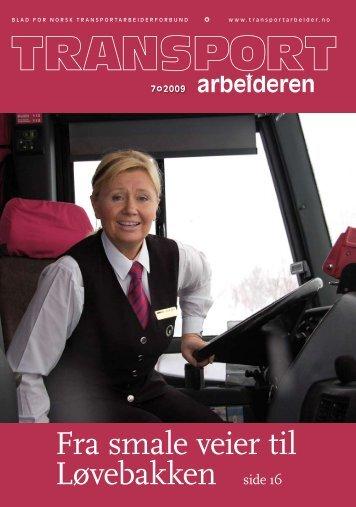Transportarbeideren nr. 7/2009 i pdf-format - Truckers.no