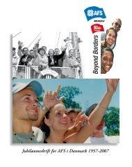 Jubilæumsskrift for AFS i Danmark 1957-2007 - Get a Free Blog
