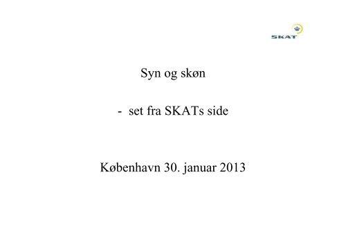Ole Juel - Syn og skøn i skattesager set fra SKATs side - Danmarks ...